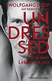 Undressed: Aus einem  Leben mit mir (Autobiografien)