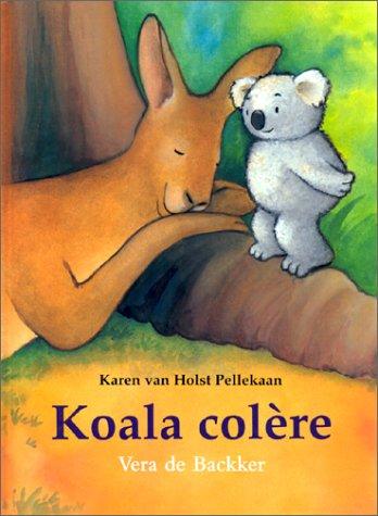Koala colere par Véra de Backker, Karen van