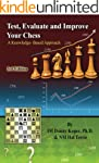 Test, Evaluate and Improve Your Chess...