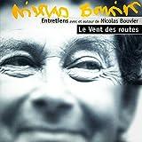"""""""Emploi du temps"""" : Poème de Nicolas Bouvier lu par l'auteur (Emission """"Le vent des routes"""", 04/06/1998)..."""