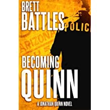Becoming Quinn: A Jonathan Quinn Novel by Brett Battles (2014-06-06)