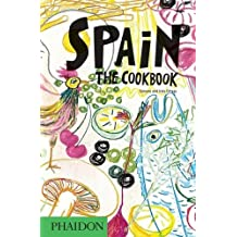 Spain : the cookbook