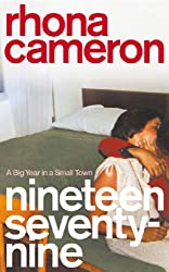 Nineteen Seventy-nine: A Big Year in a Small Town