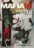 Mafia III. The Rise And Fall Of Sal Marcano