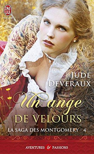 La saga des Montgomery (Tome 4) - Un ange de velours (J'ai lu Aventures & Passions t. 3127) par Jude Deveraux