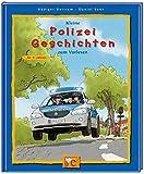 Kleine Polizei-Geschichten zum Vorlesen