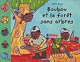 Boubou et la forêt sans arbres