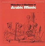 Melodies & Rhythms of Arabic Music