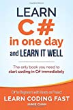 Learn C# in One Day and Learn It Well: C# for Beginners with Hands-on Project: Volume...
