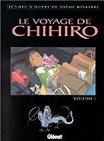 Le Voyage de Chihiro, tome 1 de Hayao Miyazaki