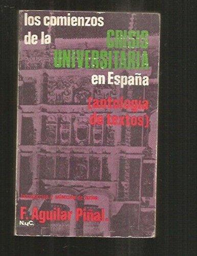 Los comienzos de la crisis universitaria en España.