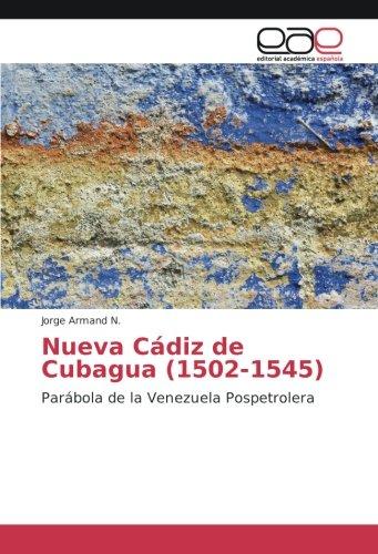 Descargar Libro Nueva Cádiz de Cubagua (1502-1545): Parábola de la Venezuela Pospetrolera de Jorge Armand N.