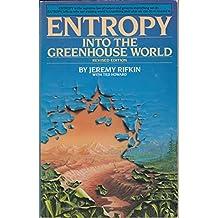 ENTROPY: INTO THE GREENHOUSE WORLD (A Bantam trade paperback)