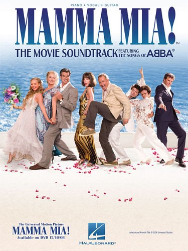 Mamma Mia!: The Movie Soundtrack Featuring the Songs of Abba (Piano Vocal Guitar)
