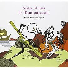 Viatge al país de Tombatossals (Imagina)