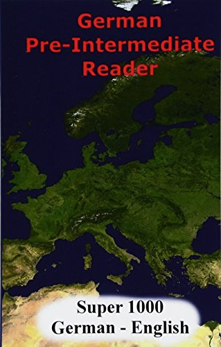 German Pre-Intermediate Reader: Super 1000