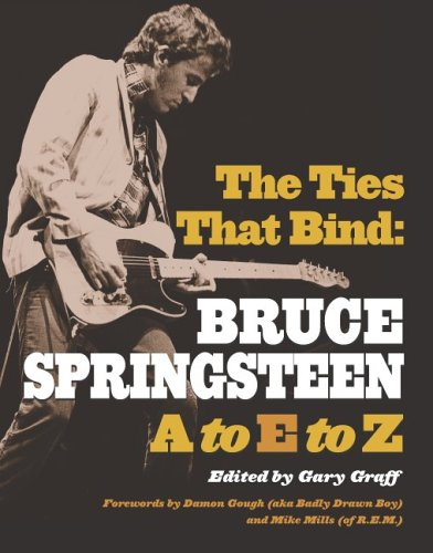 The Ties That Bind: Bruce Springsteen A To Z