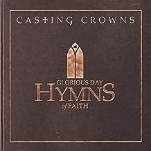 Glorious Day:Hymns of Faith