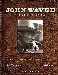 John Wayne: The Genuine Article by Michael Goldman (2013-06-04)