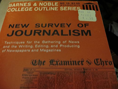 New Survey of Journalism (College Outline)