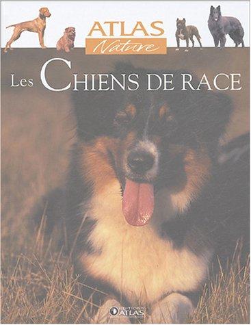 Les chiens de race par Atlas