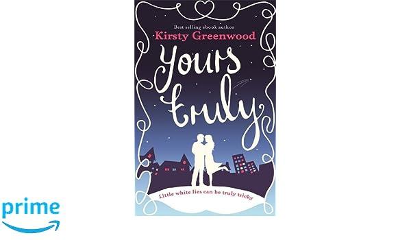 Yours Truly: Amazon.de: Kirsty Greenwood: Fremdsprachige Bücher