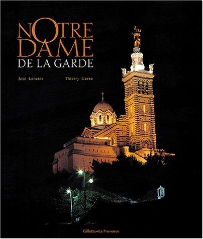 Notre Dame de la Garde par José Lenzini