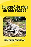 La santé du chat en 666 pages !