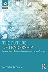 The Future of Leadership (Leadership: Research and Practice)