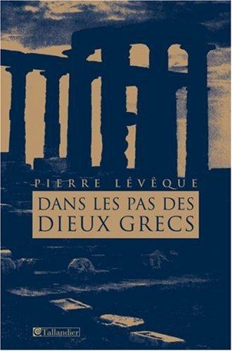 Dans les pas des Dieux grecs