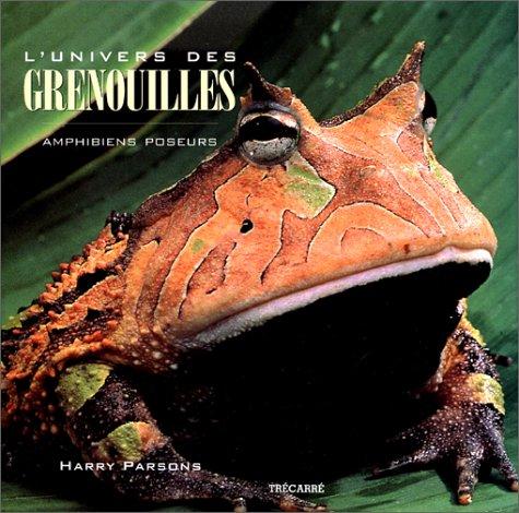 L'Univers des grenouilles par Harry Parsons (Relié)