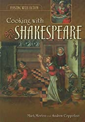 Cooking with Shakespeare (Feasting with Fiction)