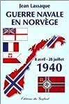 Guerre navale en Norv�ge : 8 avril -...
