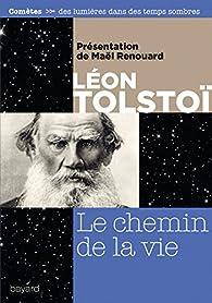 Le chemin de la vie par Léon Tolstoï