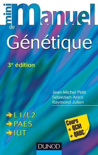 Mini Manuel de Génétique - 3e édition - Cours + QCM + QROC