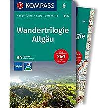 Wandertrilogie Allgäu: Wanderführer mit Extra-Tourenkarte 1:85.000, 84 Touren, GPX-Daten zum Download. (KOMPASS-Wanderführer, Band 5422)