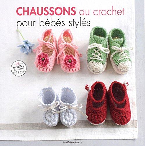 Chaussons au crochet pour bébés stylés : 26 modèles à croquer