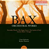 Bax: Orchestral Works, Vol. 3