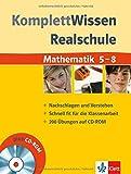 KomplettWissen Realschule Mathematik 5.-8. Klasse. Mit CD-ROM