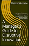 A Manager's Guide to Disruptive Innov...