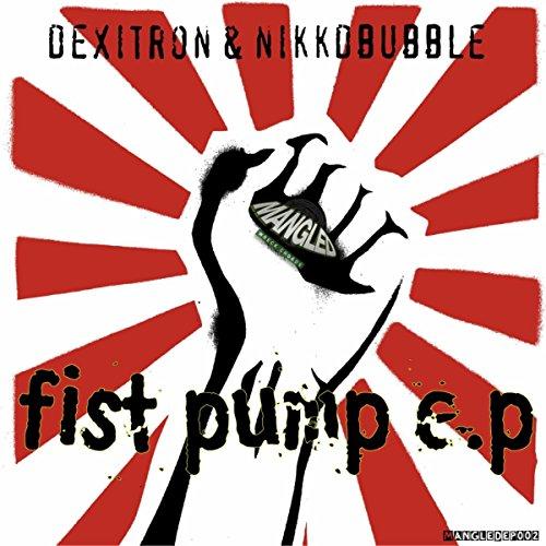Fist Pump [Explicit] Fist Pump