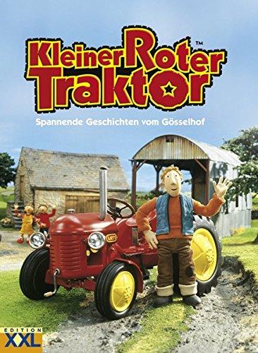 Kleiner Roter Traktor: Spannende Geschichten vom Gösselhof