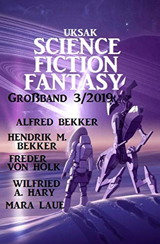 Uksak Science Fiction Fantasy Großband 3/2019 Mara Collection