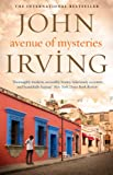 Front cover for the book Avenue of Mysteries by John Irving