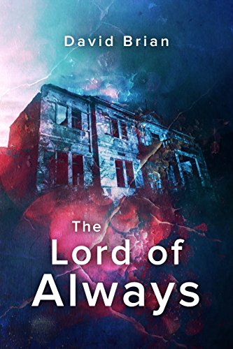 The Lord of Always by David Brian