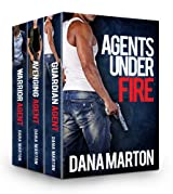 Agents Under Fire (Guardian Agent, Avenging Agent, Warrior Agent) (Agents Under Fire (Box set)) (English Edition)