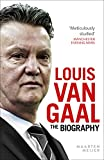 Louis van Gaal: The Biography