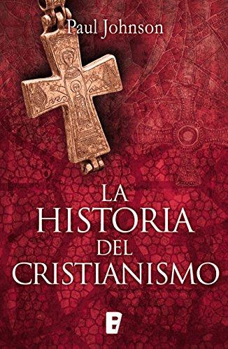 La historia del cristianismo por Paul Johnson