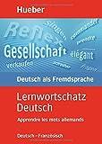 Lernwortschatz Deutsch, neue Rechtschreibung, Apprendre les mots allemands bei Amazon kaufen