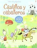 Castillos y caballeros (Libros De Pegatinas)